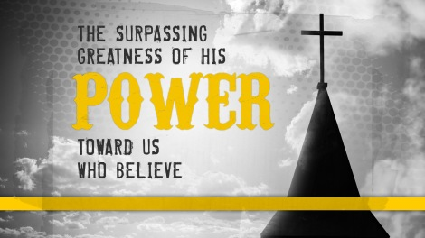 surpassing greatness of the power toward us who believe_wide_t_nv