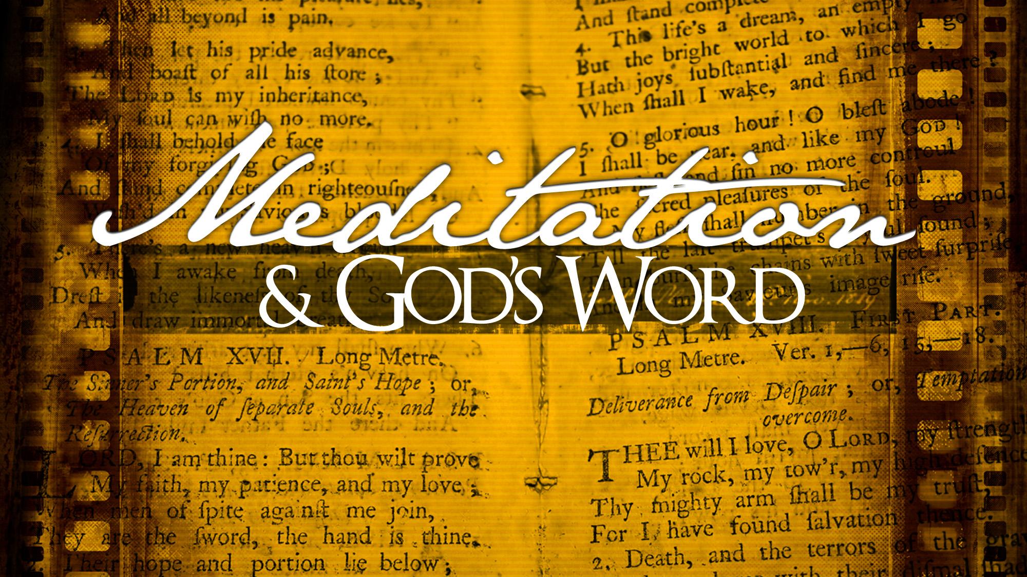 Meditation on the word of god