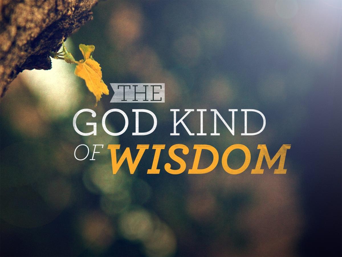 The God Kind of Wisdom