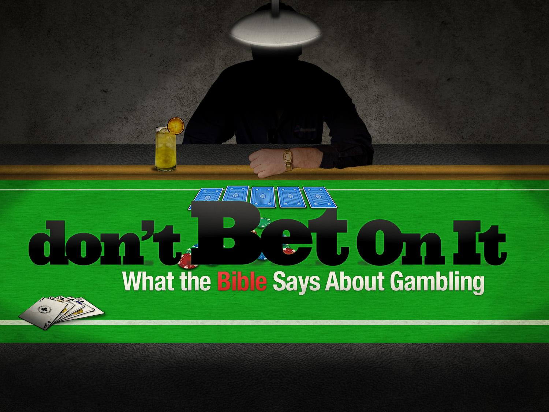 Bible gambling wrong