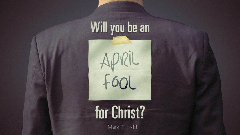 will you be an april fool for christ_wide_t