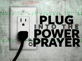 plug into power prayer_t