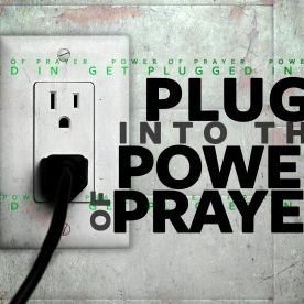 plug into power prayer_t